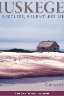 Muskeget: Raw, Restless, Relentless Island Picture