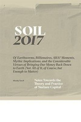 SOIL: Notes Towards the Theory and Practice of Nurture Capital Picture