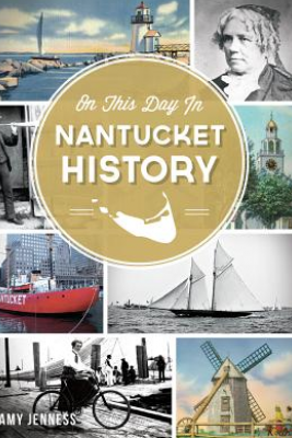 On This Day in Nantucket History Picture
