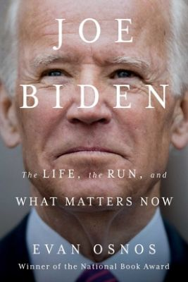 Joe Biden: The Life, the Run, and What Matters Now Picture